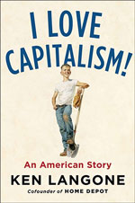 """I Love Capitalism!"" by Ken Langone"